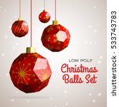 low poly merry christmas balls... | Shutterstock .eps vector #533743783