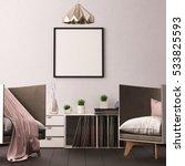 mock up poster in the interior... | Shutterstock . vector #533825593