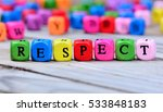 respect word on wooden table | Shutterstock . vector #533848183
