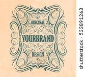 antique label  vintage frame... | Shutterstock .eps vector #533891263