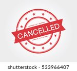 cancelled. stamp sign | Shutterstock .eps vector #533966407