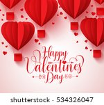 Happy valentines day vector greetings card design with paper cut red heart shape hot air balloons flying and hearts in white background. Vector illustration.  | Shutterstock vector #534326047