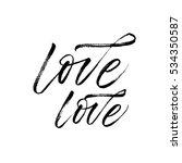 Love Love Phrases. Lettering...