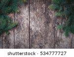 christmas fir branches on... | Shutterstock . vector #534777727