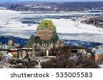 Views Of Quebec City  Canada I...