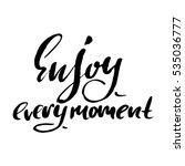 enjoy every moment.... | Shutterstock .eps vector #535036777