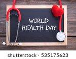 world health day  health... | Shutterstock . vector #535175623