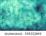 blue bokeh background | Shutterstock . vector #535222843