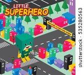 amazing superhero isometric... | Shutterstock . vector #535280563