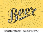 hand drawn lettering beer on... | Shutterstock .eps vector #535340497