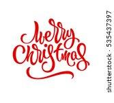 merry christmas  xmas brushpen... | Shutterstock .eps vector #535437397