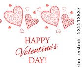happy valentine s day lettering ... | Shutterstock .eps vector #535513837