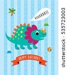 cute dinosaur happy birthday... | Shutterstock .eps vector #535723003