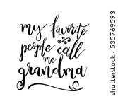 my favorite people call me... | Shutterstock .eps vector #535769593