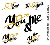 set of love hand drawn quotes... | Shutterstock .eps vector #535812823