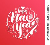 happy new year  lettering... | Shutterstock .eps vector #535843897