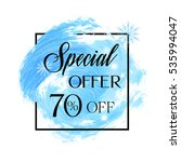 special offer sale 70  off sign ... | Shutterstock .eps vector #535994047
