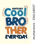 awesome cool brother t shirt... | Shutterstock .eps vector #536118037