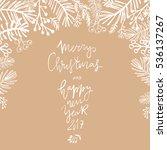 hand drawn christmas  greeting... | Shutterstock .eps vector #536137267
