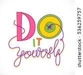 do it yourself hand lettered... | Shutterstock .eps vector #536259757