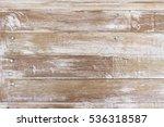 old vintage wood texture... | Shutterstock . vector #536318587