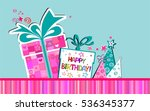 happy birthday card.  vector... | Shutterstock .eps vector #536345377