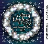 merry christmas and happy new... | Shutterstock .eps vector #536458207