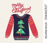 cute ugly christmas sweater.... | Shutterstock .eps vector #536462527