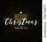 merry christmas and happy new... | Shutterstock .eps vector #536756077