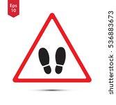 warning sign. footstep... | Shutterstock .eps vector #536883673
