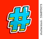 hashtag. number  pound sign... | Shutterstock .eps vector #536895073