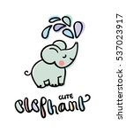 cute elephant for greeting card ... | Shutterstock .eps vector #537023917