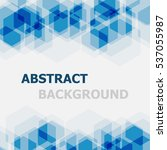 abstract blue hexagon... | Shutterstock .eps vector #537055987