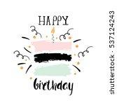 creative happy birthday... | Shutterstock .eps vector #537124243