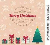 christmas tree toys and... | Shutterstock .eps vector #537143623