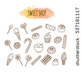 candy shop elements. sweets and ... | Shutterstock .eps vector #537181117