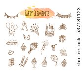 hand drawn party decorations... | Shutterstock .eps vector #537181123