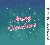 holiday christmas card with a... | Shutterstock .eps vector #537192373