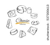 cheese collection. vector hand... | Shutterstock .eps vector #537300613