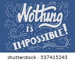 hand drawn motivational quote... | Shutterstock .eps vector #537415243