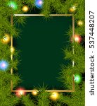 christmas background with fir... | Shutterstock . vector #537448207