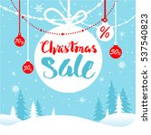 holiday winter sale | Shutterstock .eps vector #537540823