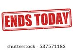 ends today grunge rubber stamp... | Shutterstock .eps vector #537571183