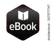 ebook icon sign vector | Shutterstock .eps vector #537577747
