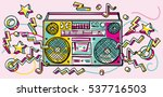 funky colorful drawn boombox | Shutterstock .eps vector #537716503