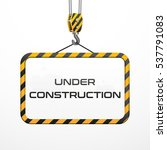 vector building frame under... | Shutterstock .eps vector #537791083