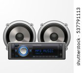 realistic car audio player and... | Shutterstock .eps vector #537791113