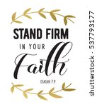 stand firm in your faith bible... | Shutterstock . vector #537793177