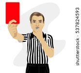 mature referee showing red card ... | Shutterstock .eps vector #537824593