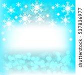 christmas bokeh blue background.... | Shutterstock .eps vector #537836977